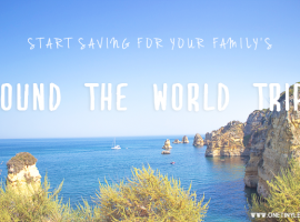 One Tiny Leap Travel & Lifestyle Blog • Saving tips for round the world family trip